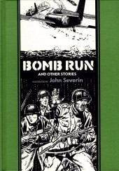 EC Comics Library (The) (2012) -INT10- Bomb Run and Other Stories (John Severin)