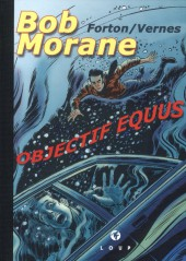 Bob Morane 9 (Divers) -107TT- Objectif Equus