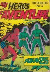 Les héros de l'aventure (Classiques de l'aventure, Puis) -Rec25- Album N°25 (du n°73 au n°75)