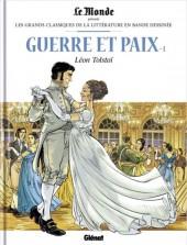 Les grands Classiques de la littérature en bande dessinée -22- Guerre et Paix - 1