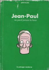 Jean-Paul - Jean-Paul ne perd jamais la face