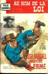 Télé série jaune (Au nom de la loi) -2- Joss Randall refuse la prime