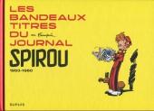 Spirou et Fantasio -2- (Divers) - Les bandeaux-titres du journal Spirou