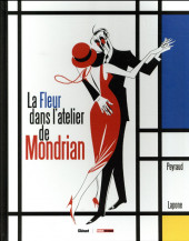 Fleur dans l'atelier de Mondrian (La)