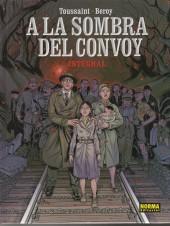A la sombra del convoy - Tome 1