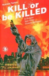 Kill or be Killed (2016) -12- Number Twelve
