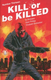 Kill or be Killed (2016) -13- Number Thirteen