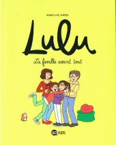 Lulu (Morel) -6- La Famille avant tout