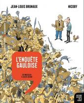 Histoire dessinée de la France -2- L'Enquête gauloise - De Massilia à Jules César