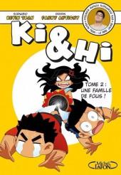 Ki & Hi -2- Une famille de fous !