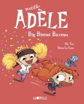 Mortelle Adèle -13- Big bisous baveux