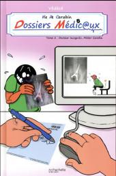Vie de Carabin -HS2- Dossiers Médic@ux : Docteur Incognito, Mister Carabin