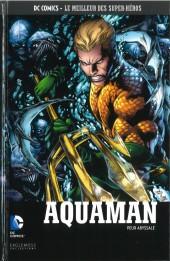 DC Comics - Le Meilleur des Super-Héros -58- Aquaman - Peur Abyssale