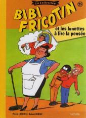 Bibi Fricotin (Hachette - la collection) -25- Bibi Fricotin et les lunettes à lire la pensée