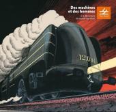(Catalogues) Musées - Train World - Des machines et des hommes - À la découverte du monde des trains
