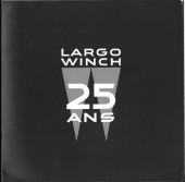 Largo Winch -Cat- Largo winch 25 ans