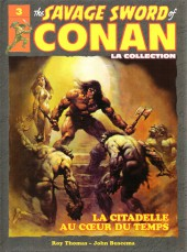 Savage Sword of Conan (The) (puis The Legend of Conan) - La Collection (Hachette) -3- La citadelle au cœur du temps