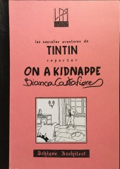 Tintin - Pastiches, parodies & pirates - On a kidnappé Bianca Castafiore