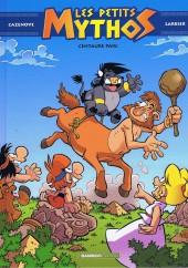 Les petits Mythos -8- Centaure parc