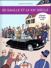 L'histoire de France en BD (Joly/Heitz) -11- De Gaulle et le XXe siècle