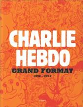 Charlie Hebdo - Charlie Hebdo - Grand format - 1992-2017