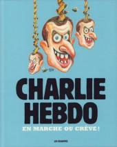 Charlie Hebdo - Une année de dessins -2017- Marche ou crève