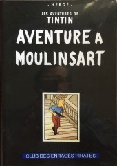 Tintin - Pastiches, parodies & pirates - Aventure à Moulinsart