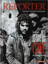 Reporter -2- Les Derniers Jours du Che