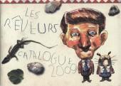 (Catalogues) Éditeurs, agences, festivals, fabricants de para-BD... - Catalogue 2009 - les rêveurs