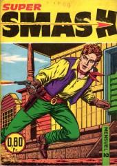 Smash super -2- Coups de feu pour rien !
