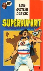 SuperDupont -1Poc- Superdupont