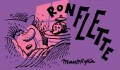 Ronflette et Glissette