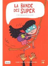 La bande des Super -3- Ma maîtresse est une sorcière