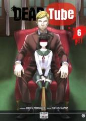 Dead Tube -6- Tome 6