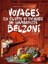 Voyages en Égypte et en Nubie de Giambattista Belzoni -1- Premier voyage