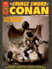Savage Sword of Conan (The) (puis The Legend of Conan) - La Collection (Hachette) -5- Les dieux de Bal-Sagoth