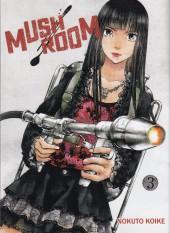 Mushroom -3- Tome 3