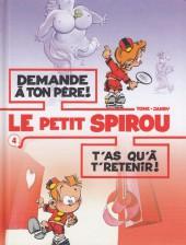 Le petit Spirou (Albums doubles) -4- Demande à ton père ! / T'as qu'à te retenir !