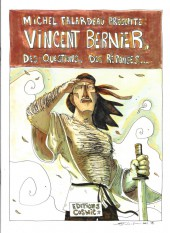 Vincent Bernier, des questions, des réponses...