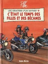 Les mémoires d'un motard -4- C'était le temps des filles et des bécanes
