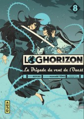 Log Horizon - La brigade du vent de l'ouest -8- Tome 8