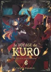 Le voyage de Kuro -6- Tome 6