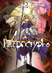 Fate/Apocrypha -2- Tome 2