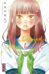 Love, be loved leave, be left -5- Tome 5