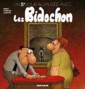 Les bidochon -HS12- Un 5e jour au musée avec les Bidochons