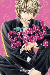 Crush on you ! -1- Tome 1