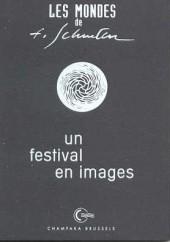 (AUT) Schuiten, François -5- Les Mondes de F. Schuiten - Un festival en images