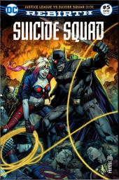 Suicide Squad Rebirth (DC Presse) -5- Justice League VS Suicide Squad (1/3)