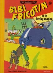 Bibi Fricotin (Hachette - la collection) -28- Bibi Fricotin et le bathyscaphe