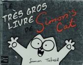 Simon's Cat - Le Très gros livre de Simon's Cat